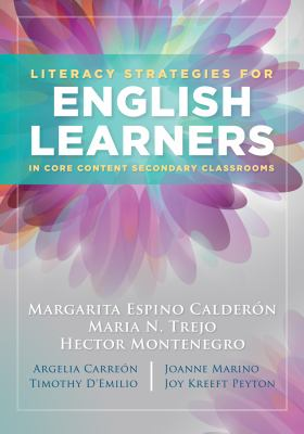 Literacy Strategies for English Learners in Core Content Secondary Classrooms