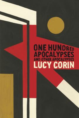 One Hundred Apocalypses & Other Apocalypses